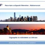 Piacralépés az Egyesült Államokban – AmHunCham Webinarsorozat 3